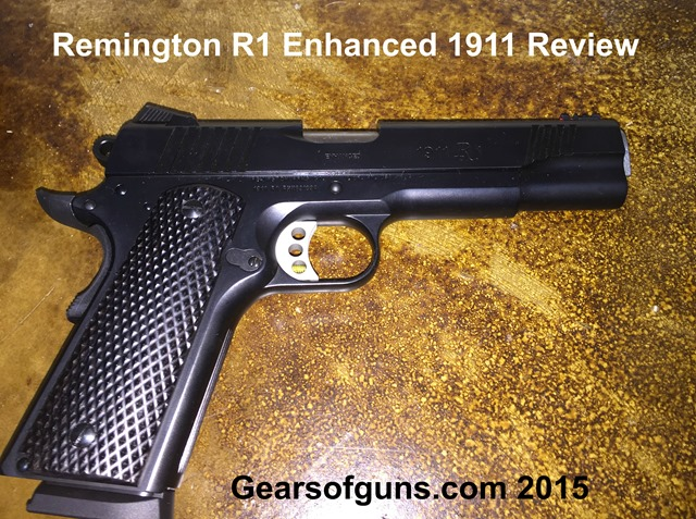 Remington R1 Enhanced 1911 Review