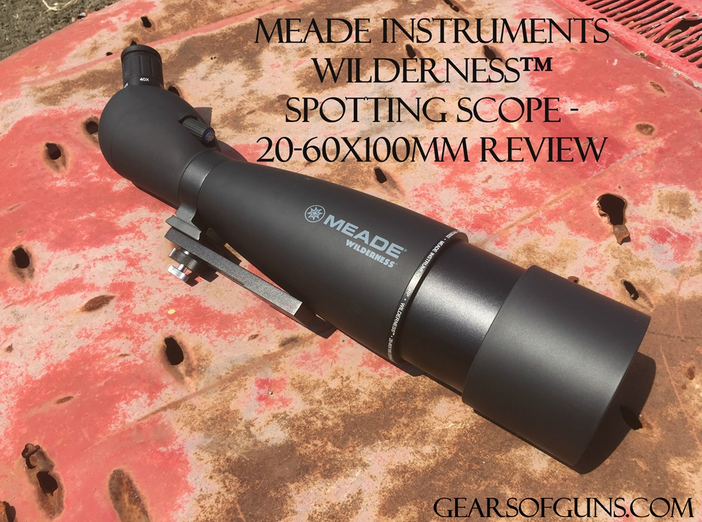 Meade Instruments Wilderness™ Spotting Scope - 2060x100mm Review
