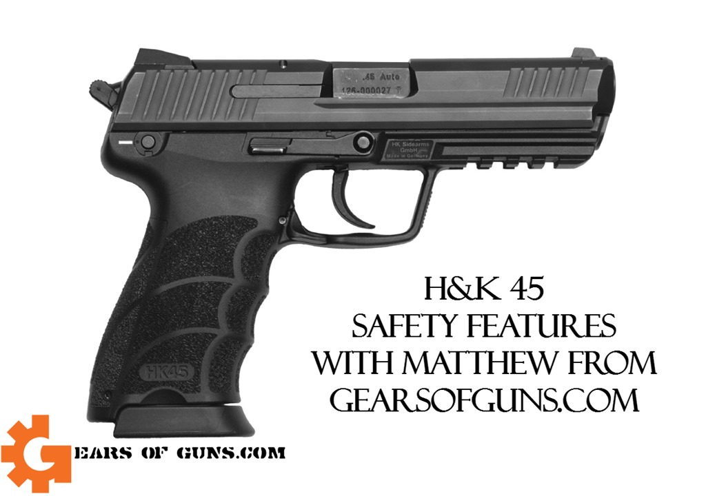 HK45 Safety Features