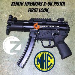 Video Tuesday!!! Zenith Firearms MKE Z-5K Pistol First Look