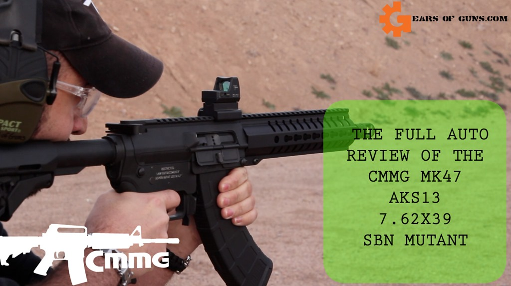 FULL AUTO REVIEW CMMG MK47
