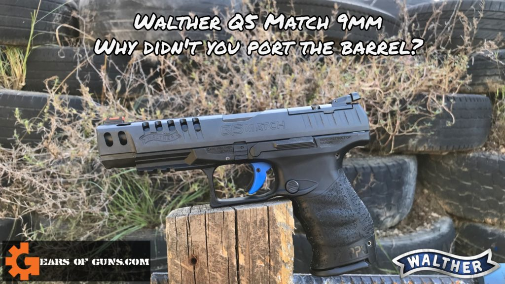 Walther Q5 Match Full Review